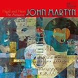 Head And Heart: The Acoustic John Martyn