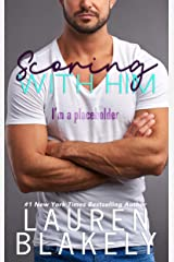 Scoring With Him (Men of Summer Duet Book 1) Kindle Edition