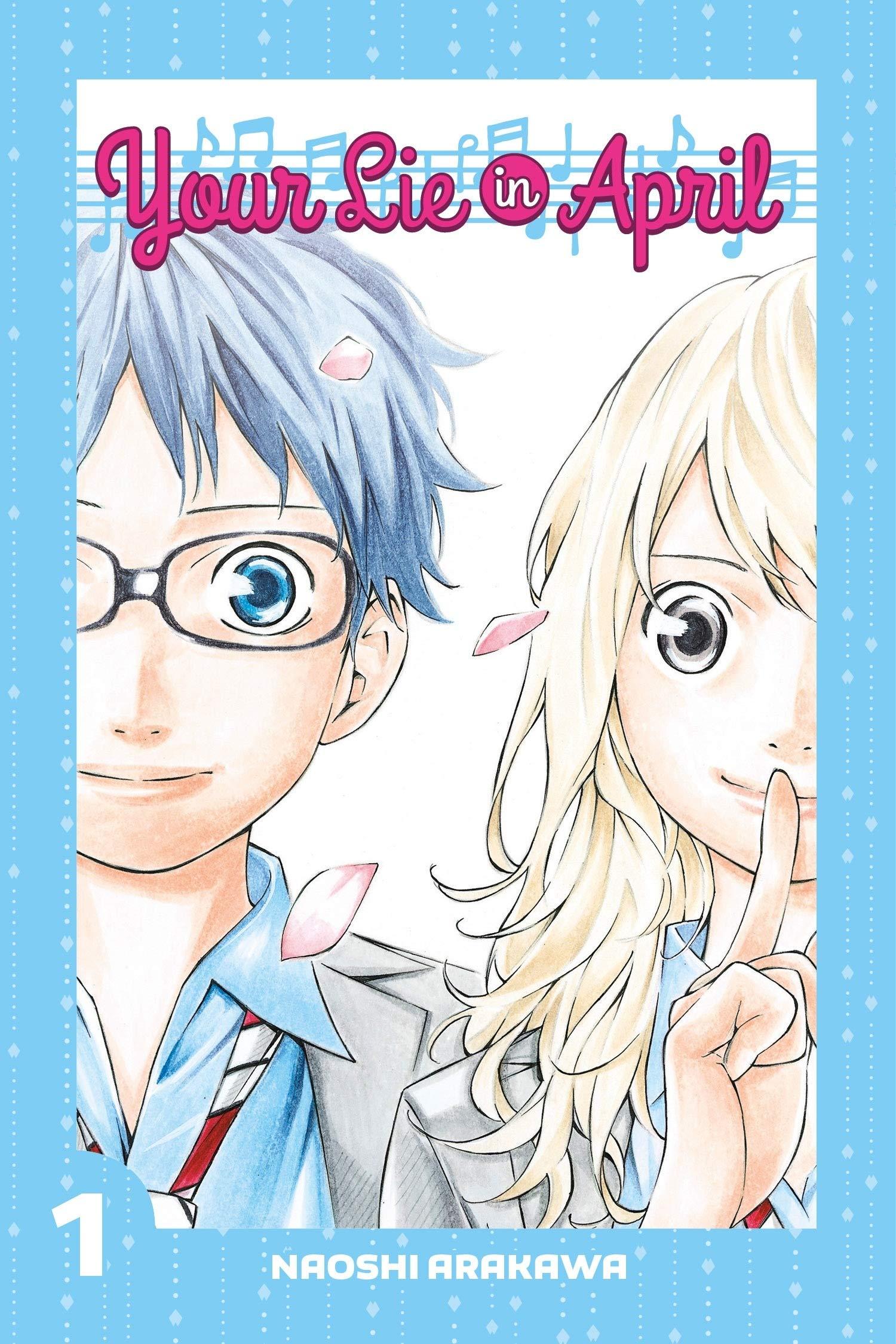Your Lie in April 1: Amazon.ca: Arakawa, Naoshi: Books