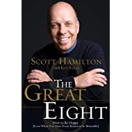The Great Eight: How to Be Happy (even when you have every reason to be miserable)