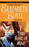 This Rake of Mine (The Bachelor Chronicles)