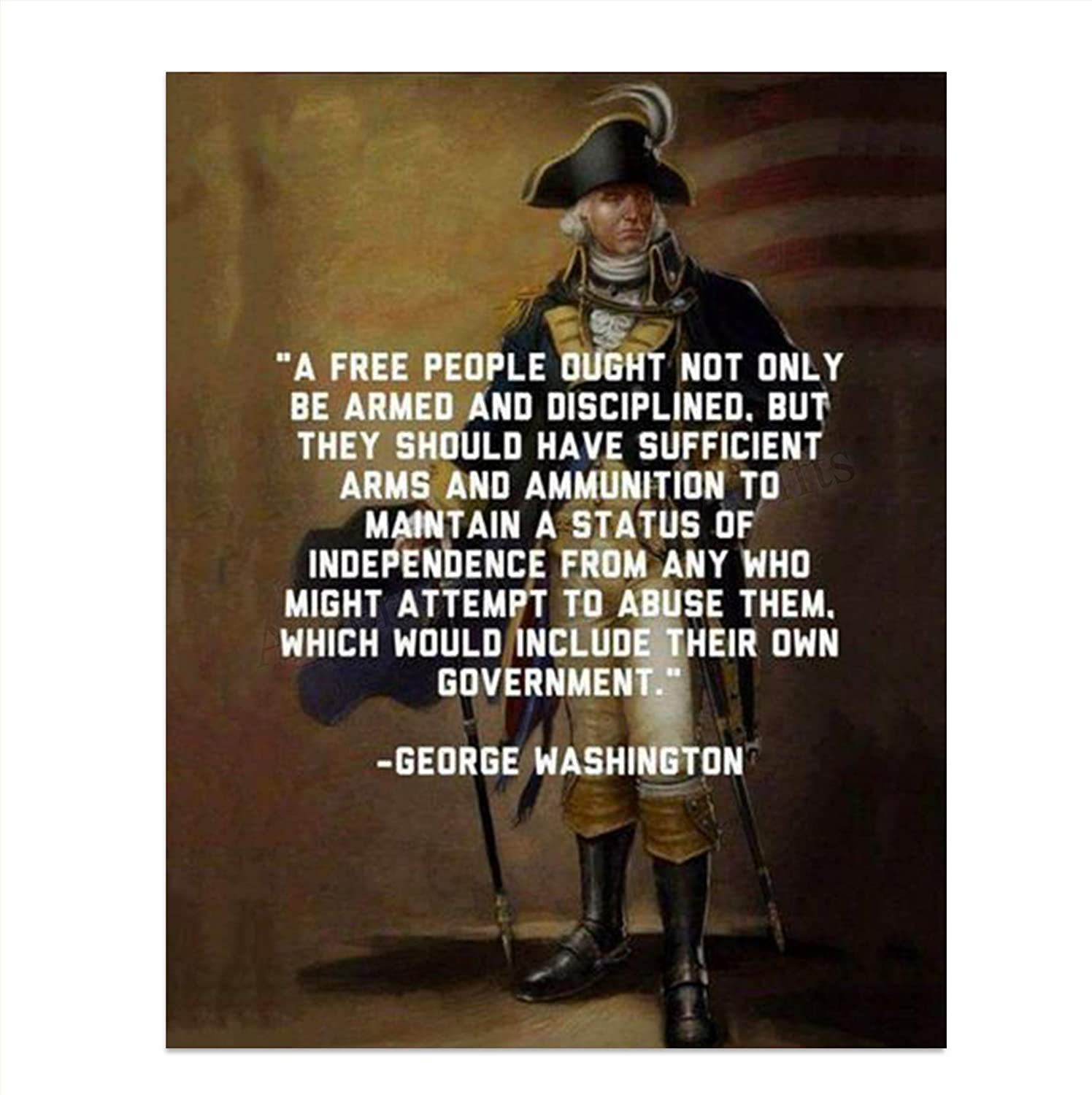 """George Washington Quotes Wall Art-""""Right to Bear Arms""""- 8 x 10""""- Wall Print Art-Ready to Frame. Home Décor. Office-Lodge-Garage Décor. General George Washington Military Pose- 2nd Amendment Rights."""