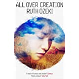 All Over Creation [Paperback] [Jan 01, 2012] Ruth L. Ozeki