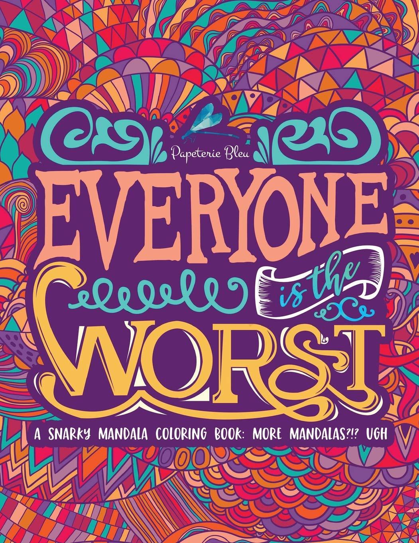 - Amazon.com: A Snarky Mandala Coloring Book: More Mandalas?!? Ugh