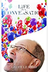 Life In A Conversation Kindle Edition