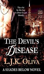 The Devil's Disease: A Shades Below Novel