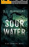 Sour Water (Liz Crawford Trilogy Book 2)