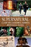 O Livro dos Monstros, Espíritos, Demônios e Ghouls - Série Supernatural