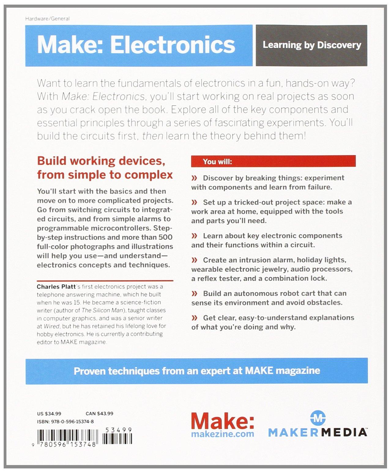 Make: Electronics: Learning Through Discovery: Charles Platt ...