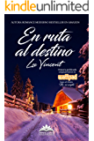 En ruta al destino (Spanish Edition)