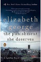 The Punishment She Deserves: A Lynley Novel Kindle Edition