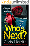 Who's Next?: A completely gripping and unputdownable crime thriller (Detective Lockhart and Green Book 2)