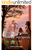 Sonhos prováveis, amores impossíveis: Nove contos
