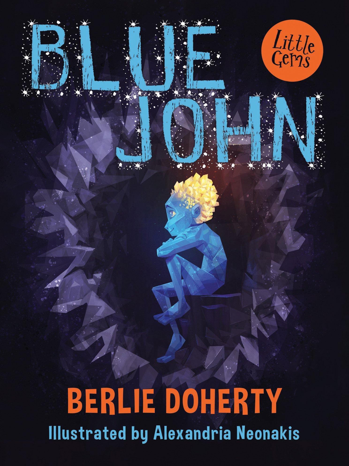 Blue John (Little Gems): Amazon.co.uk: Doherty, Berlie: Books