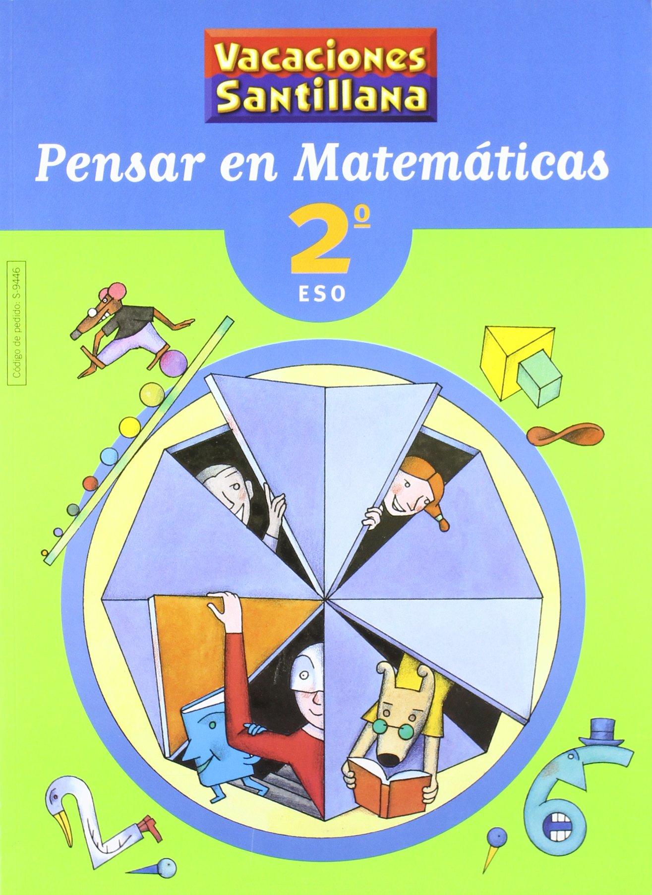 Vacaciónes Santillana Pensar En Matemáticas 2 Eso 9788429494464 Amazon Es Desconocido Libros