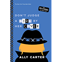 Don't Judge a Girl by Her Cover (Gallagher Girls Book 3)