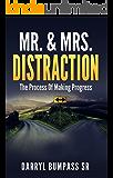 Mr. & Mrs. Distraction