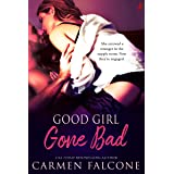 Good Girl Gone Bad (Dirty Debts Book 1)