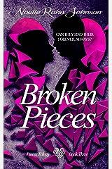 Broken Pieces Book 3 (The Pieces Trilogy) Kindle Edition