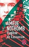 Hygiene De L'Assassin (French Edition) (Littérature)