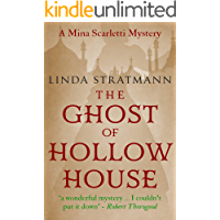 The Ghost of Hollow House (Mina Scarletti Mystery Book 4)