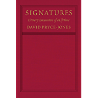 Signatures: Literary Encounters of a Lifetime