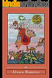 Los Norteados (Spanish Edition)