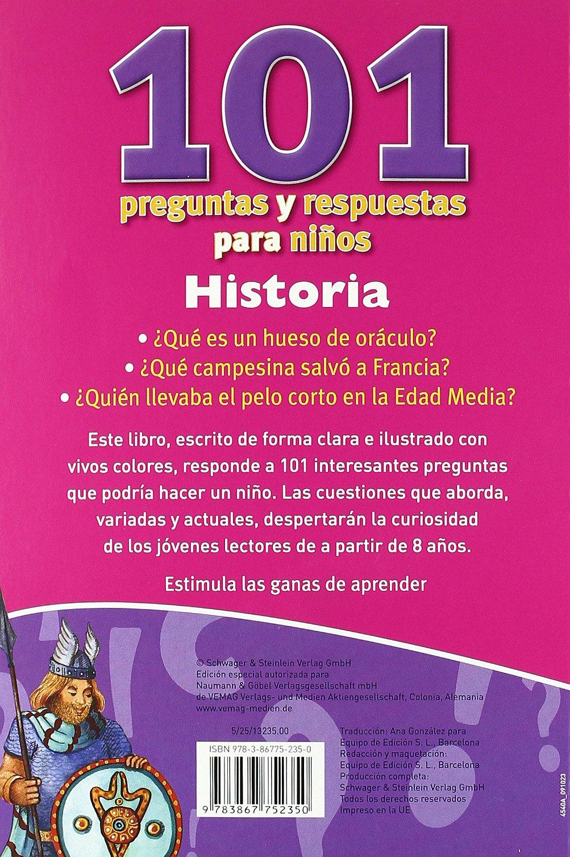 Historia (101 Preguntas y Respuestas para Ninos): VV.AA.: 9783867752350: Amazon.com: Books