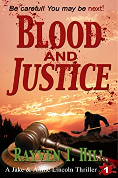 Blood and Justice: A Private Investigator Mystery Series (A Jake & Annie Lincoln Thriller Book 1)