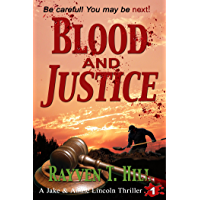 Blood and Justice: A Private Investigator Serial Killer Mystery (A Jake & Annie Lincoln Thriller Book 1) (English Edition)