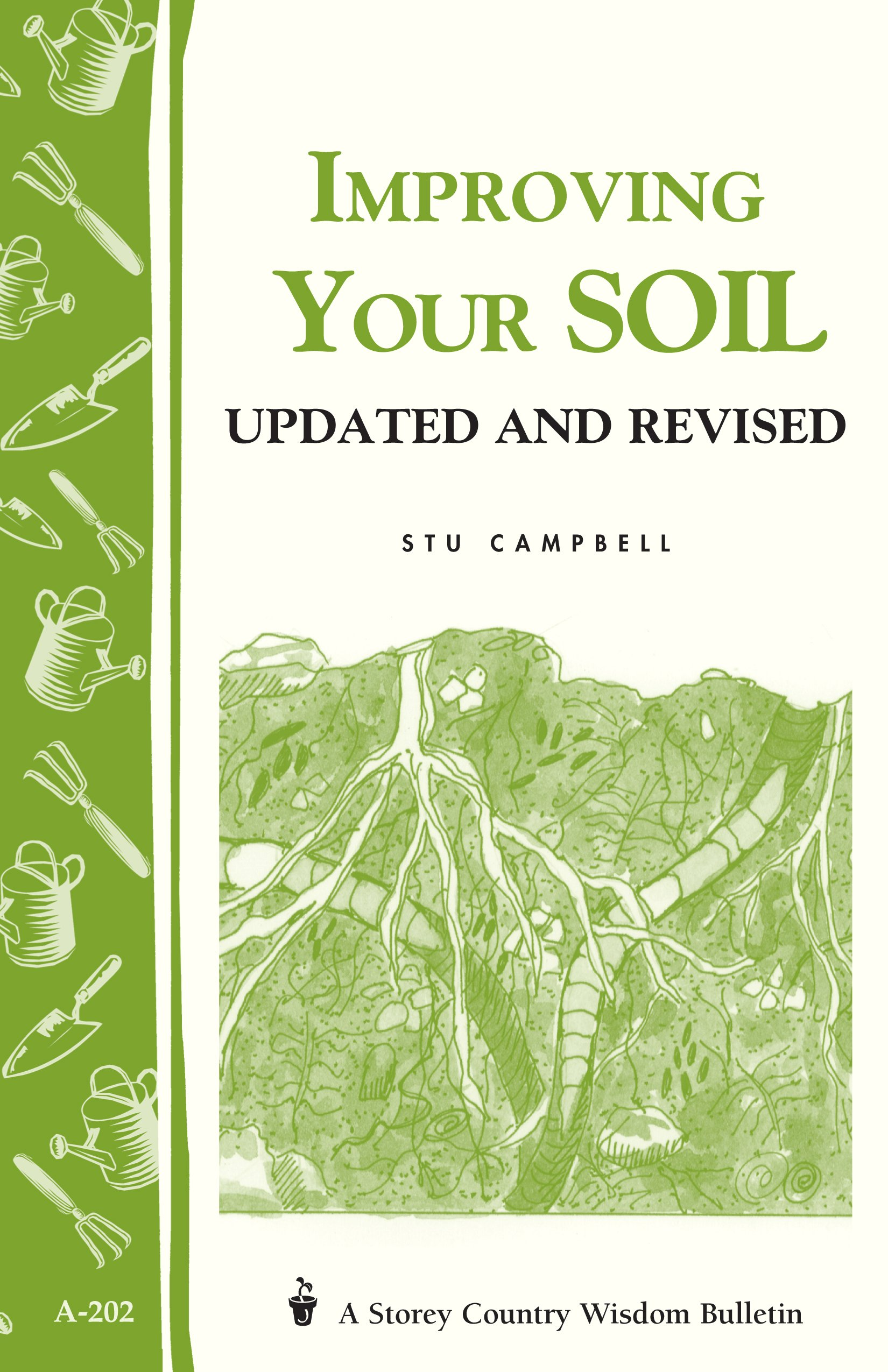 Improving Your Soil: Storey's Country Wisdom Bulletin A-202 (Storey Country Wisdom Bulletin, A-202)