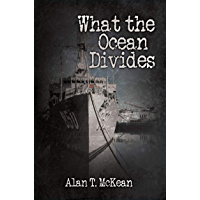 What the Ocean Divides (English Edition)