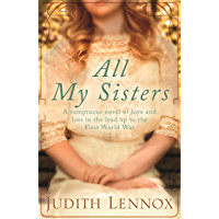 All My Sisters: A sumptuous wartime novel of love and loss