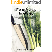The Knife Skills Handbook: A Complete Guide to Using Knife Skills in the Kitchen (English Edition)