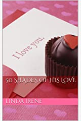 50 Shades of His Love Kindle Edition