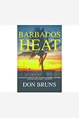 Barbados Heat (The Mick Sever Mystery series Book 2)