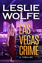 Las Vegas Crime: A Gripping Serial Killer Thriller (Baxter and Holt Book 3) Kindle Edition