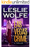 Las Vegas Crime: A Gripping Mystery Thriller (Baxter and Holt Book 3)