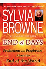 End of Days: Predictions and Prophecies About the End of the World Kindle Edition