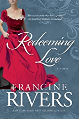 Redeeming Love: A Novel Kindle Edition