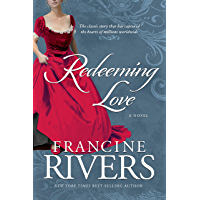 Redeeming Love: A Novel (English Edition)