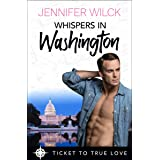 Whispers in Washington: A True Springs Steamy Contemporary Romance