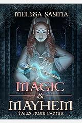 Magic & Mayhem: Tales from Earnia Kindle Edition