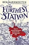 The Furthest Station: A PC Grant Novella (PC Peter Grant)