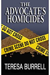 The Advocate's Homicides (The Advocate Series Book 8) Kindle Edition