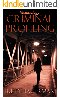 criminal profiling an introductory guide kindle edition by criminal profiling victimology