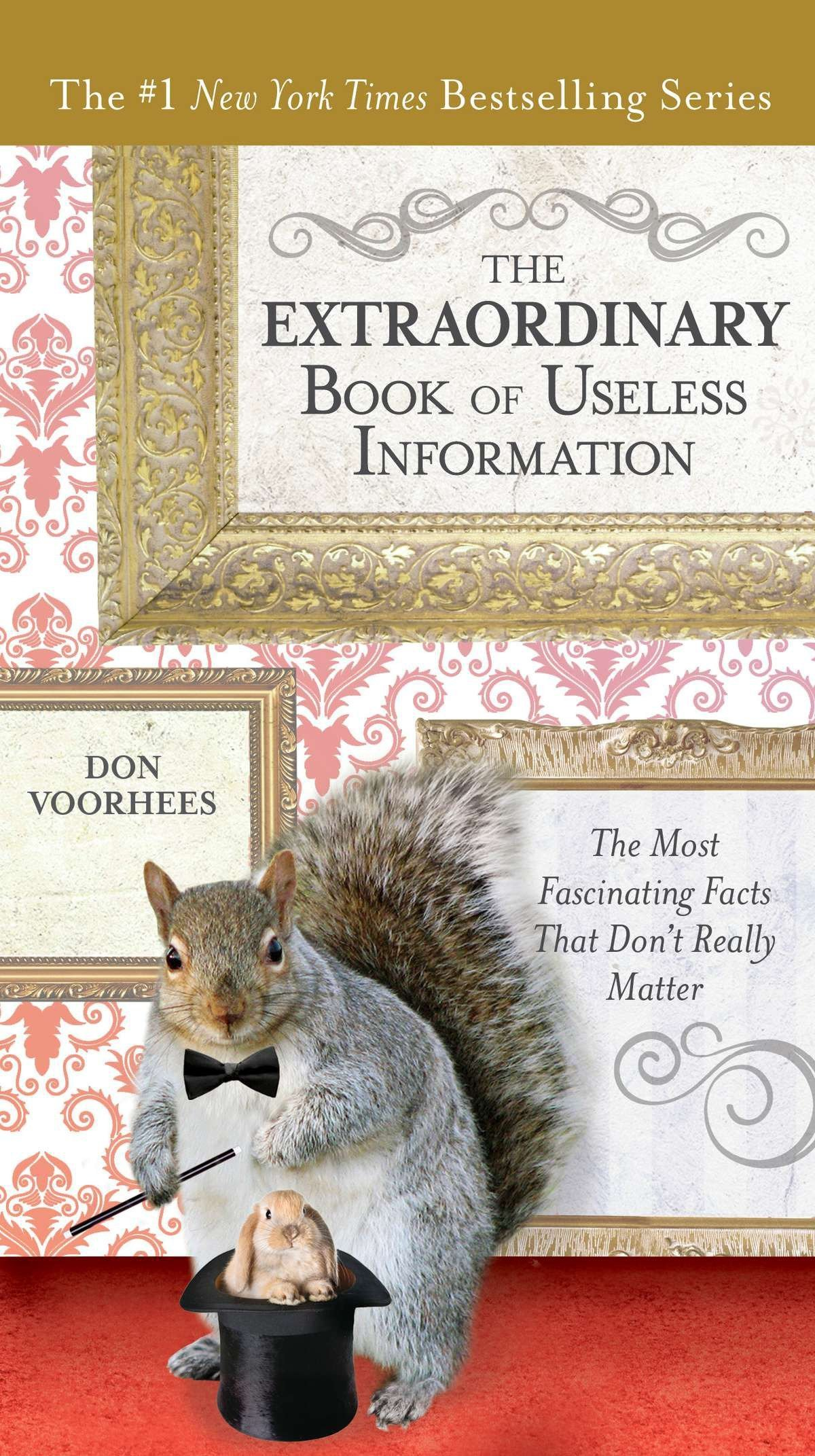 The Extraordinary Book of Useless Information: The Most Fascinating Facts That Don't Really Matter PDF