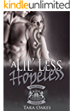 A LIL' LESS HOPELESS (The Kingsmen M.C Book 3)