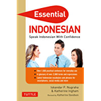 Essential Indonesian Phrasebook and Dictionary: Speak Indonesian with Confidence! (Revised and Expanded) (Essential Phrasebook & Disctionary Series)