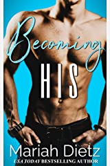 Becoming His (The Finding Trilogy Book 1) Kindle Edition